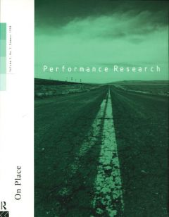 Front cover of Performance Research: Volume 3 Issue 2 - On Place