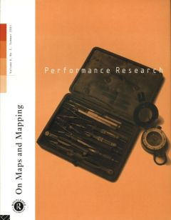 Front cover of Performance Research: Volume 6 Issue 2 - On Maps & Mapping