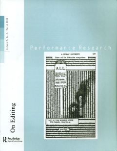 Front cover of Performance Research: Volume 7 Issue 1 - On Editing