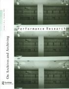 Front Cover of Performance Research: Volume 7 Issue 4 - On Archives & Archiving