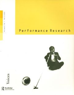 Front cover of Performance Research: Volume 8 Issue 1 - Voices