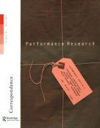 Front Cover of Performance Research: Volume 9 Issue 1 - Correspondence