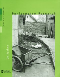 Front cover of Performance Research: Volume 10 Issue 4 - On Technē