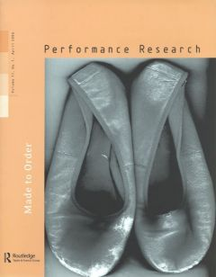 Front cover of Performance Research: Volume 11 Issue 1 - Made to Order