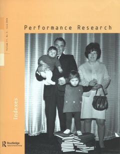Front cover of Performance Research: Volume 11 Issue 2 - Indexes