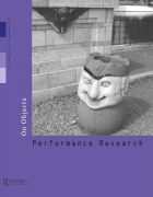 Front Cover of Performance Research: Volume 12 Issue 4 - On Objects