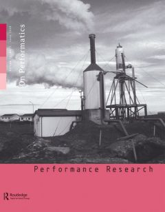Front cover of Performance Research: Volume 13 Issue 2 - On Performatics
