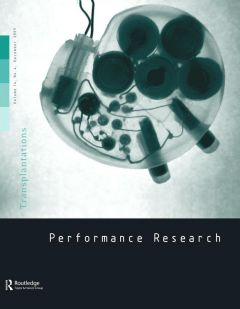 Front cover of Performance Research: Volume 14 Issue 4 - Transplantations