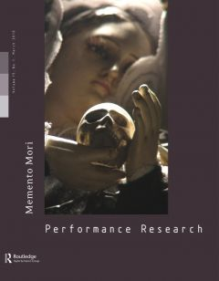Front cover of Performance Research: Volume 15 Issue 1 - Memento Mori