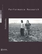 Front Cover of Performance Research: Volume 15 Issue 4 - Fieldworks