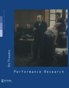 Front cover of Performance Research: Volume 16 Issue 1 - On Trauma