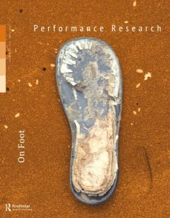 Front cover of Performance Research: Volume 17 Issue 2 - On Foot