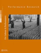 Front Cover of Performance Research: Volume 17 Issue 6 - On Labour & Performance