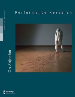 Front cover of Performance Research: Volume 19 Issue 1 - On Abjection