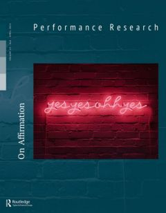 Front cover of Performance Research: Volume 19 Issue 2 - On Affirmation