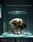 Front Cover of Performance Research: Volume 19 Issue 4 - On Medicine