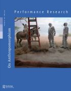 Front Cover of Performance Research: Volume 20 Issue 2 - On Anthropomorphism