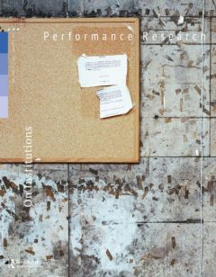 Front cover of Performance Research: Volume 20 Issue 4 - On Institutions