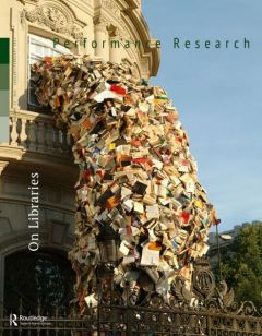 Front cover of Performance Research: Volume 22 Issue 1 - On Libraries