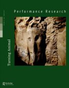 Front Cover of Performance Research: Volume 22 Issue 2 - Turning Animal