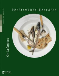 Front cover of Performance Research: Volume 22 Issue 8 - On Leftovers
