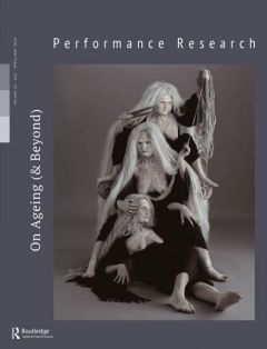 Front cover of Performance Research: Volume 24 Issue 3 - On Ageing (& Beyond)