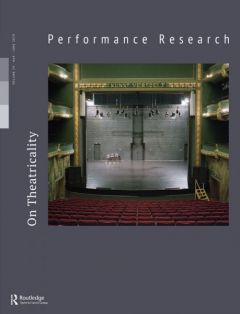 Front cover of Performance Research: Volume 24 Issue 4 - On Theatricality