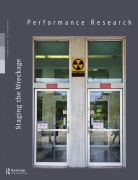 Front Cover of Performance Research: Volume 24 Issue 5 - Staging the Wreckage