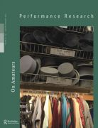 Front Cover of Performance Research: Volume 25 Issue 1 - On Amateurs